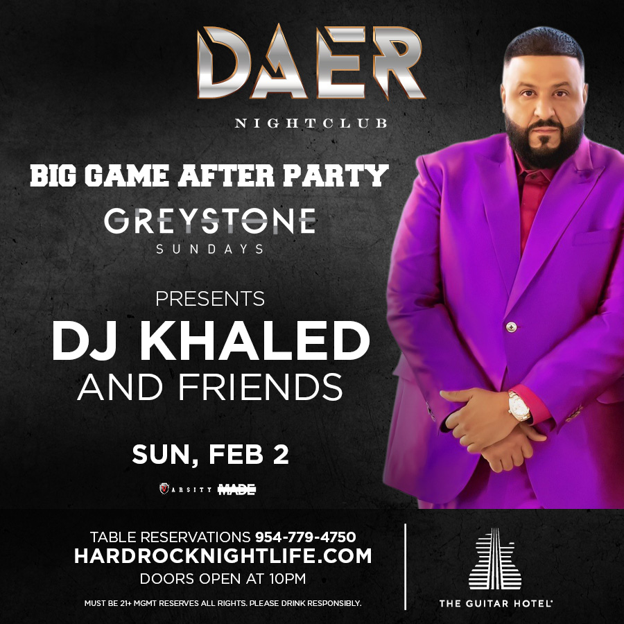 DJ Khaled at Daer Nightclub Sun Feb 2, 2020. Doors open at 10pm.